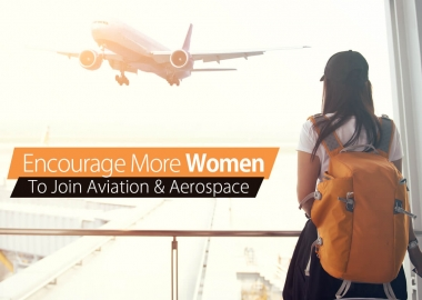 Encourage More Women to Join Aviation and Aerospace